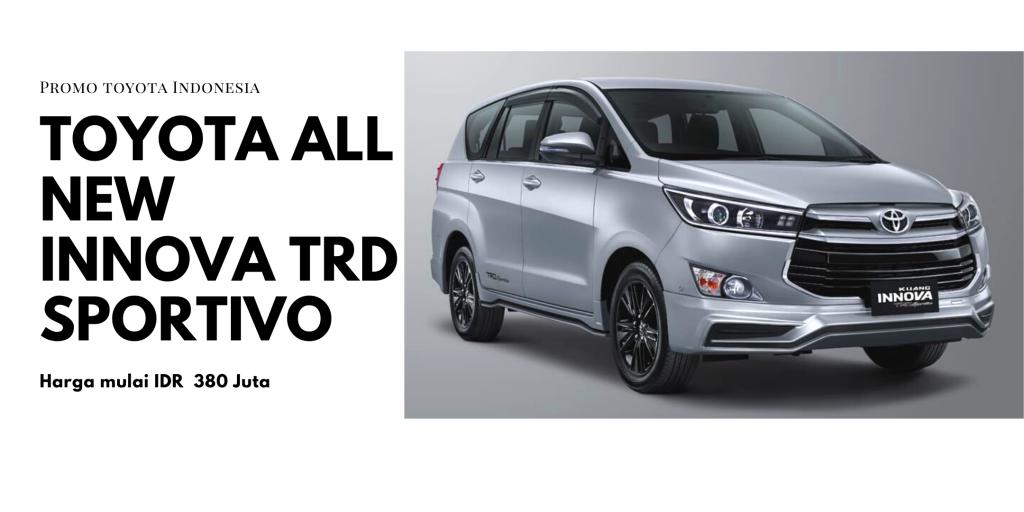 Toyota All New Kijang Innova TRD Sportivo